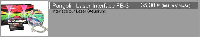 35,00 € (Inkl.19 %MwSt.) Pangolin Laser Interface FB-3 Interface zur Laser Steuerung